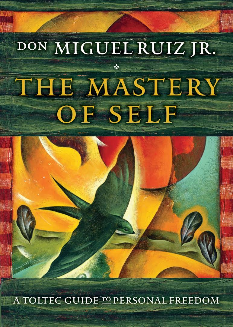 Mastery of Self - BOOK