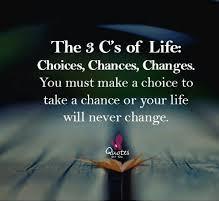 3C's Choice Chance Change